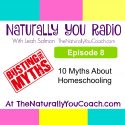 10 Myths About Homeschooling NYR#8