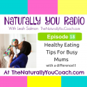 Healthy Eating Tips For Busy Mums with a difference #NYR18
