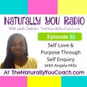 Self love & Purpose Through Self Enquiry With Angela Mills #NYR21
