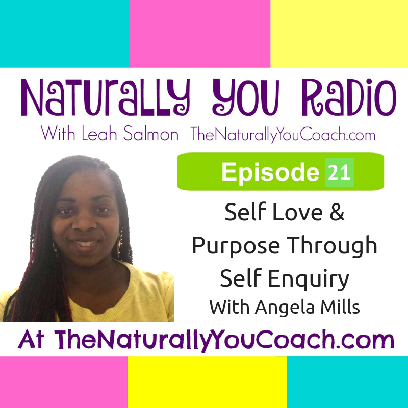 Self love & Purpose Through Self Enquiry With Angela Mills #NYR21
