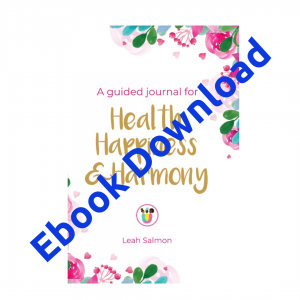 EBook – Health Happiness & Harmony – A guided Journal for holistic women's health