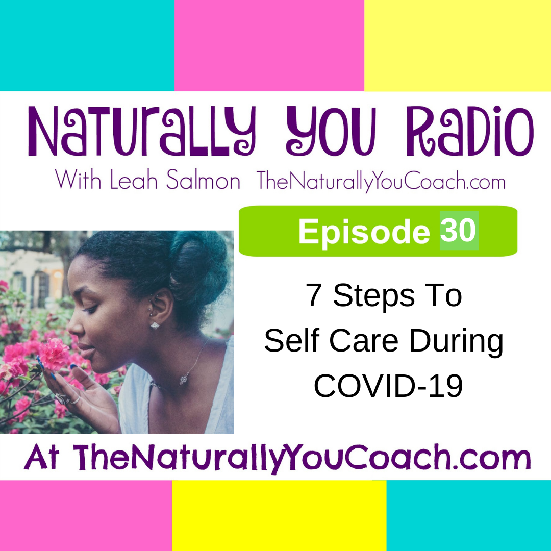 7 Steps To Self Care During COVID-19 #NYR30